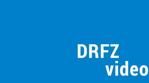 Ein Video über die Arbeit am DRFZ