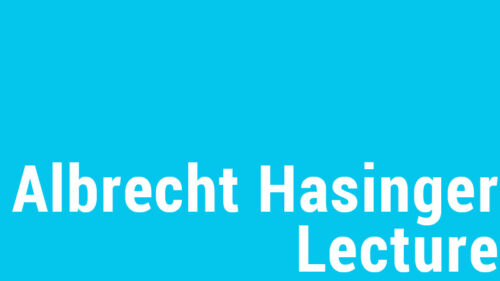 Vortrag der Albrecht Hasinger Lecture